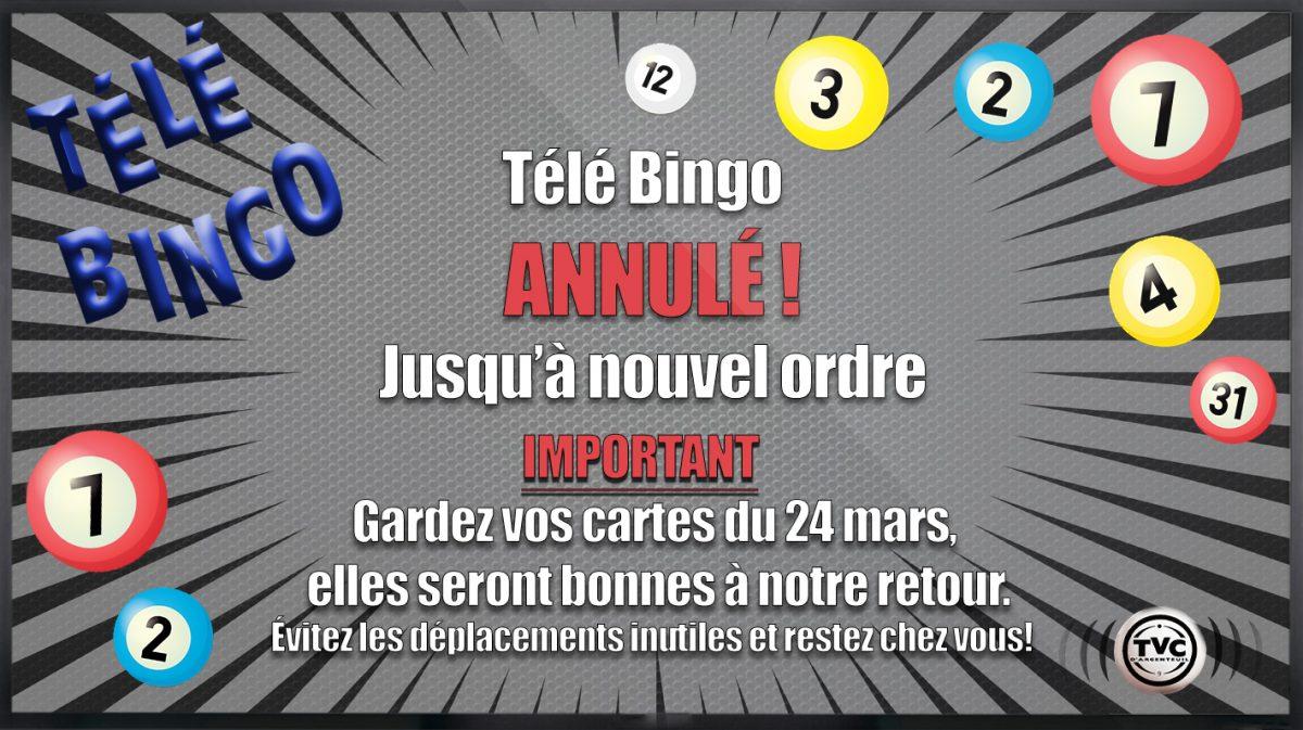 Télé-Bingo annulé